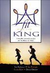 """Fit for the King"" study course"